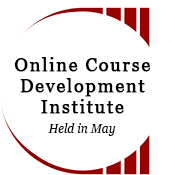 Online Course Development Institute, Held in May